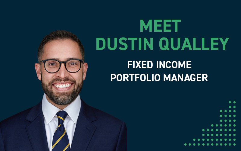 Meet Dustin Qualley, A Fixed Income Portfolio Manager