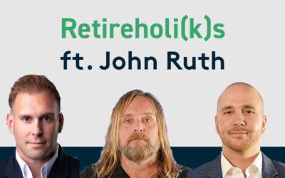 John Ruth Guest Stars on the Retireholi(k)s Podcast