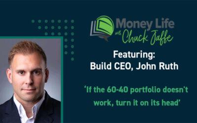 """Money Life with Chuck Jaffe"" Ft. John Ruth"